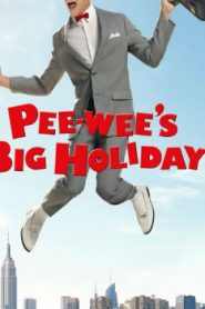 Pee-wee's Big Holiday (2016) Online Free Watch Full HD Quality Movie