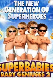 Superbabies: Baby Geniuses 2 (2004) Online Free Watch Full HD Quality Movie