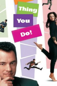 That Thing You Do! (1996) Online Free Watch Full HD Quality Movie