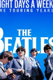 The Beatles: Eight Days a Week – The Touring Years (2016) Online Free Watch Full HD Quality Movie