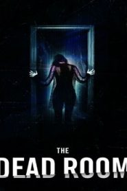 The Dead Room (2015) Online Free Watch Full HD Quality Movie