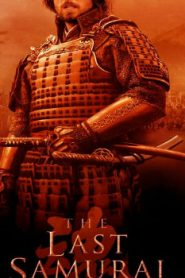The Last Samurai (2003) Online Free Watch Full HD Quality Movie