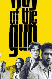 The Way of the Gun (2000) Online Free Watch Full HD Quality Movie