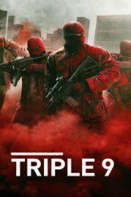 Triple 9 (2016) Online Free Watch Full HD Quality Movie