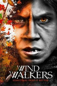 Wind Walkers (2015) Online Free Watch Full HD Quality Movie