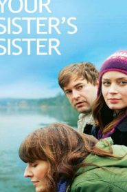 Your Sister's Sister (2011) Online Free Watch Full HD Quality Movie