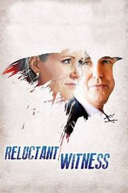 Reluctant Witness (2015) Online Free Watch Full HD Quality Movie