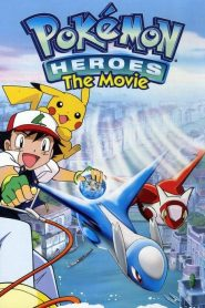 Pokémon Heroes: The Movie (2002) Online Free Watch Full HD Quality Movie