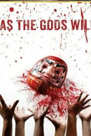 As the Gods Will (2014) Online Free Watch Full HD Quality Movie