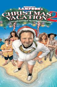 Christmas Vacation 2: Cousin Eddie's Island Adventure (2003) Online Free Watch Full HD Quality Movie