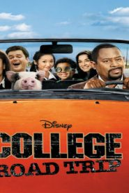 College Road Trip (2008) Online Free Watch Full HD Quality Movie