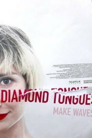 Diamond Tongues (2015) Online Free Watch Full HD Quality Movie