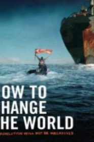 How to Change the World (2015) Online Free Watch Full HD Quality Movie