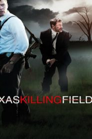 Texas Killing Fields (2011) Online Free Watch Full HD Quality Movie