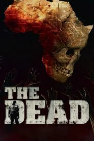 The Dead (2010) Online Free Watch Full HD Quality Movie