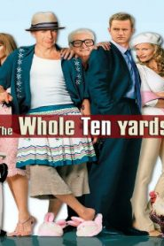 The Whole Ten Yards (2004) Online Free Watch Full HD Quality Movie