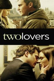 Two Lovers (2008) Online Free Watch Full HD Quality Movie