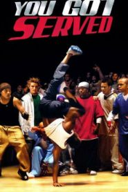 You Got Served (2004) Online Free Watch Full HD Quality Movie