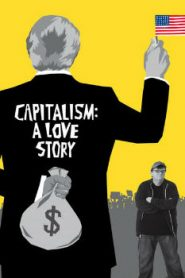 Capitalism: A Love Story (2009) Online Free Watch Full HD Quality Movie
