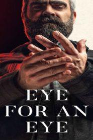 Eye for an Eye (2019) Online Free Watch Full HD Quality Movie