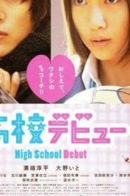 High School Debut (2011) Online Free Watch Full HD Quality Movie