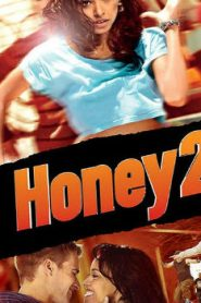 Honey 2 (2011) Online Free Watch Full HD Quality Movie