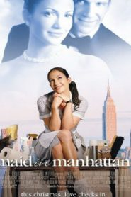 Maid in Manhattan (2002) Online Free Watch Full HD Quality Movie