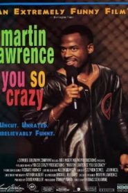 Martin Lawrence: You So Crazy (1994) Online Free Watch Full HD Quality Movie