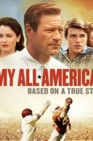 My All American (2015) Online Free Watch Full HD Quality Movie