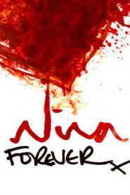 Nina Forever (2015) Online Free Watch Full HD Quality Movie