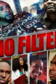 No Filter the Film (2010) Online Free Watch Full HD Quality Movie