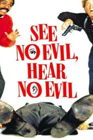 See No Evil, Hear No Evil (1989) Online Free Watch Full HD Quality Movie