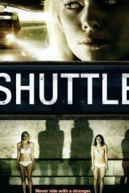 Shuttle (2008) Online Free Watch Full HD Quality Movie