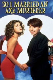 So I Married an Axe Murderer (1993) Online Free Watch Full HD Quality Movie