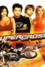 Supercross (2005) Online Free Watch Full HD Quality Movie
