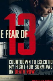 The Fear of 13 (2015) Online Free Watch Full HD Quality Movie