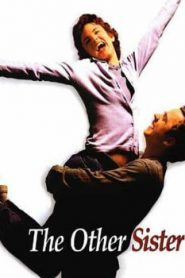 The Other Sister (1999) Online Free Watch Full HD Quality Movie