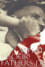 What Our Fathers Did: A Nazi Legacy (2015) Online Free Watch Full HD Quality Movie