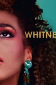 Whitney (2018) Online Free Watch Full HD Quality Movie