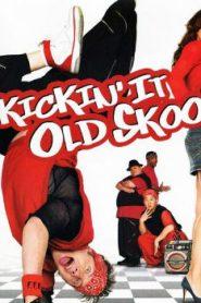 Kickin' It Old Skool (2007) Online Free Watch Full HD Quality Movie