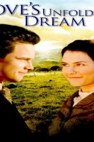 Love's Unfolding Dream (2007) Online Free Watch Full HD Quality Movie
