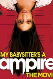 My Babysitter's a Vampire (2010) Online Free Watch Full HD Quality Movie