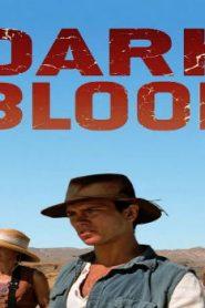Dark Blood (2012) Online Free Watch Full HD Quality Movie