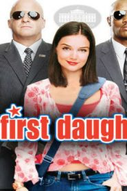 First Daughter (2004) Online Free Watch Full HD Quality Movie