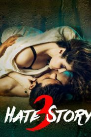 Hate Story 3 (2015) Online Free Watch Full HD Quality Movie