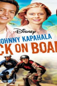 Johnny Kapahala: Back on Board (2007) Online Free Watch Full HD Quality Movie