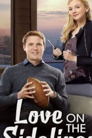 Love on the Sidelines (2016) Online Free Watch Full HD Quality Movie