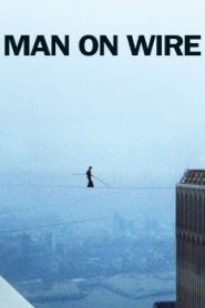 Man on Wire (2008) Online Free Watch Full HD Quality Movie