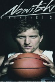 Nowitzki: The Perfect Shot (2014) Online Free Watch Full HD Quality Movie