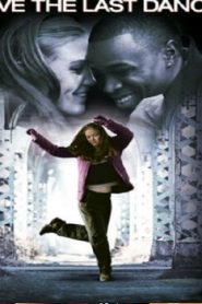 Save the Last Dance (2001) Online Free Watch Full HD Quality Movie